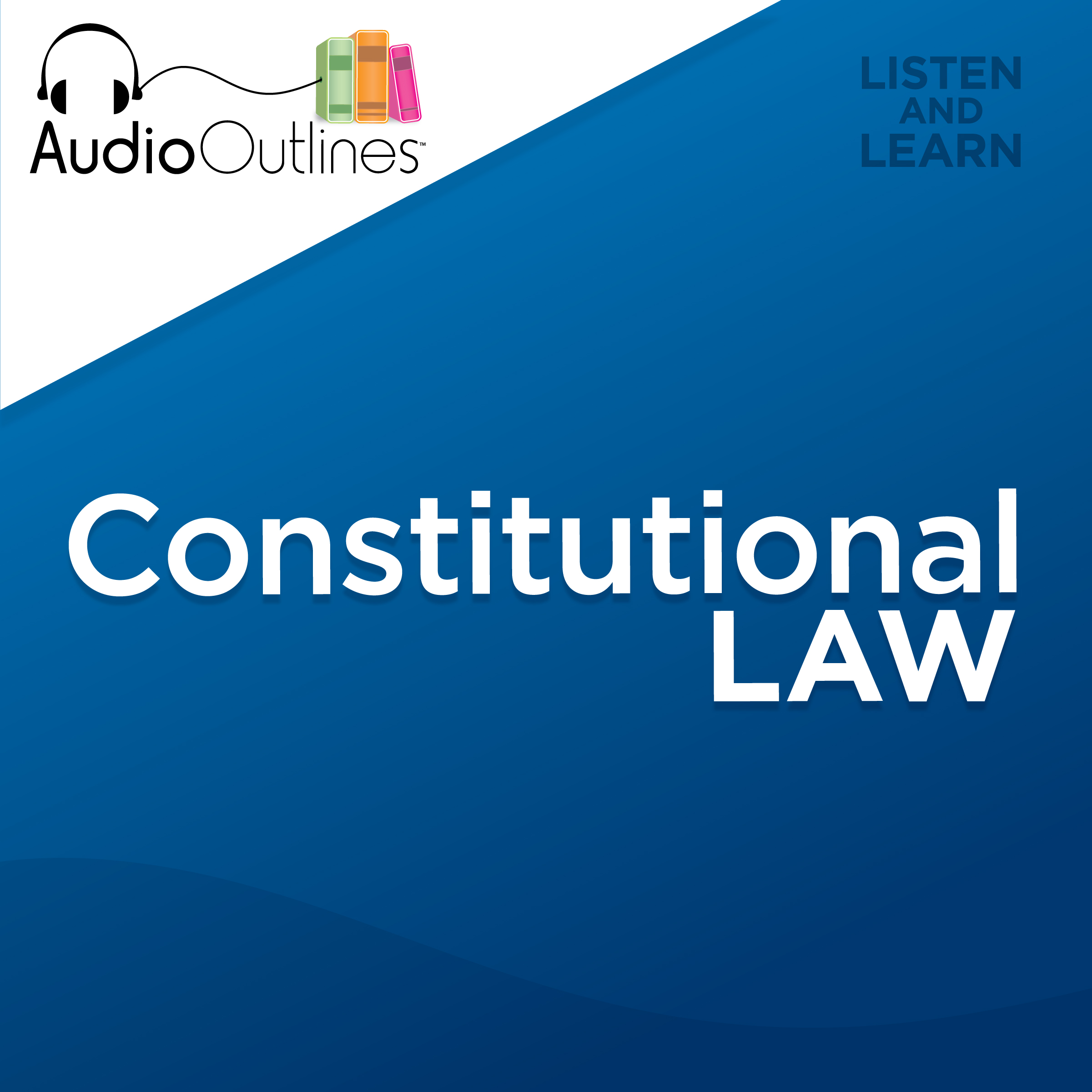 AudioOutlines™ - The Most Simplified Audio Bar Exam & Law School